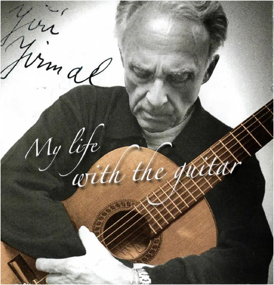 Jiří Jirmal - My life with the guitar